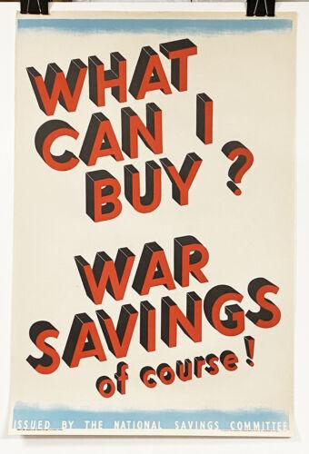 Original England WWII poster,War Savings Great Graphics!