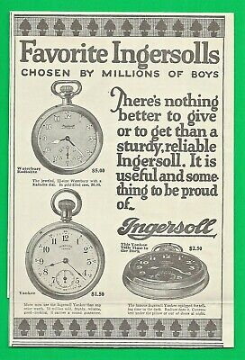 "1922 AD ~ INGERSOLL POCKET WATCHES ~ THE ""YANKEE"" and the WATERBURY RADIOLITE"