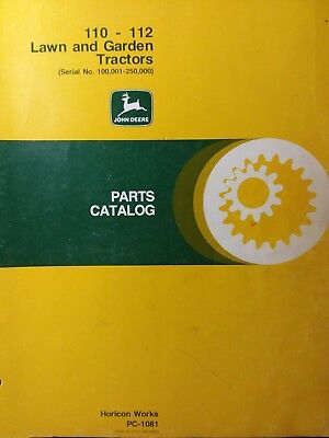 John Deere 110 112 Sn 100000-250000 Lawn Garden Tractor Parts Manual Pc-1081