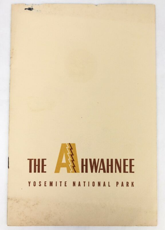 1940's THE AHWAHNEE HOTEL Yosemite National Park BOOKLET Photos By ANSEL ADAMS