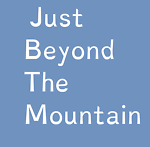 Just Beyond The Mountain