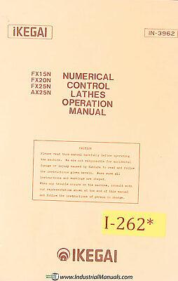Ikegai Fx15n 20n 25n Ax25n Nc Lathe Operations Manual