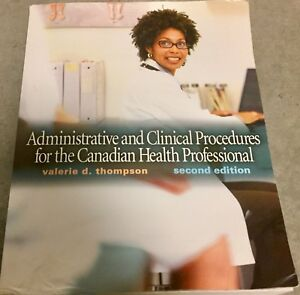 Administrative & Clinical Procedures 4 CDN Health Professional!