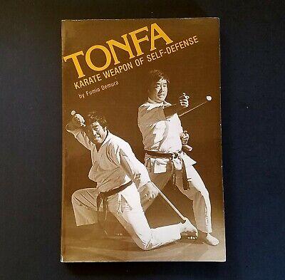 Tonfa Karate Weapon of Self-Defense by Fumio Demura (1982, Trade Paperback)