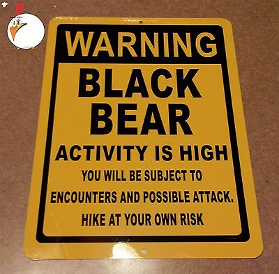 WARNING BLACK BEARS, Sign, bears, fishing, warning, black bears, hunting, signs