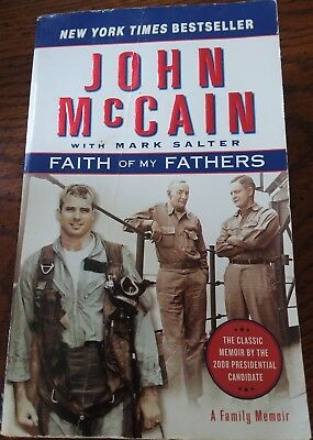 Faith Of My Fathers   A Family Memoir By John Mccain  2000  Hardcover  Prebound