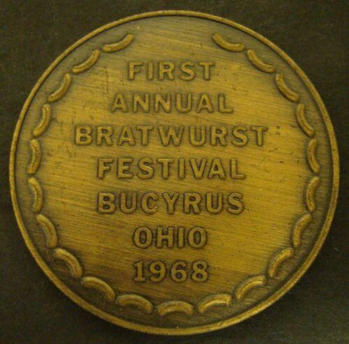 1968 Bratwurst Festival Medal Bucyrus Ohio  First Annual
