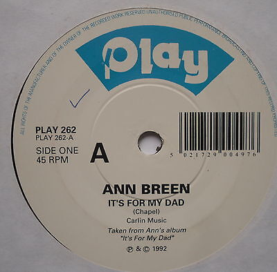 """ANN BREEN - It's For My Dad - Excellent Condition 7"""" Single Play PLAY 262"""