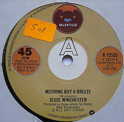 "JESSE WINCHESTER - Nothing But A Breeze - Ex 7"" Single Bearsville K 15535"