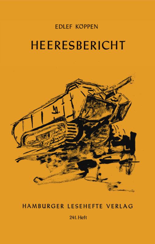 Edlef Köppen - Heeresbericht
