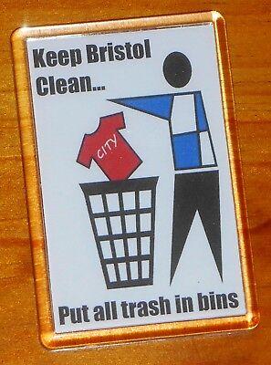 Keep Bristol clean Bristol Rovers football fridge magnet