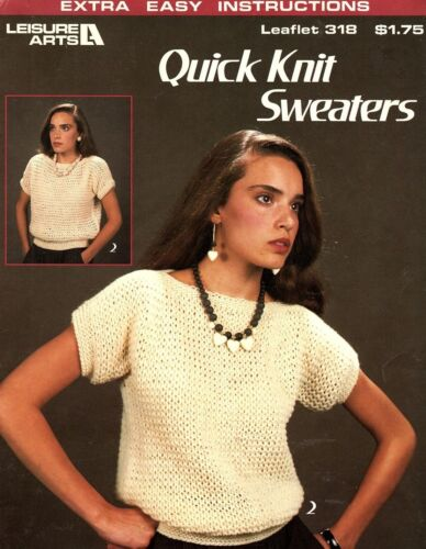 Leisure Arts - Quick Knit Sweaters- Extra Easy Instructions 1984 Vintage Pattern