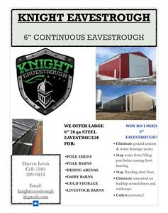 "6"" Eavestrough for FARM SHOPS & POLE SHEDS KNIGHT EAVESTROUGH"