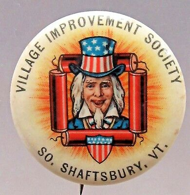 1890's UNCLE SAM So. Shaftsbury Vermont Patriotic July 4 pinback button