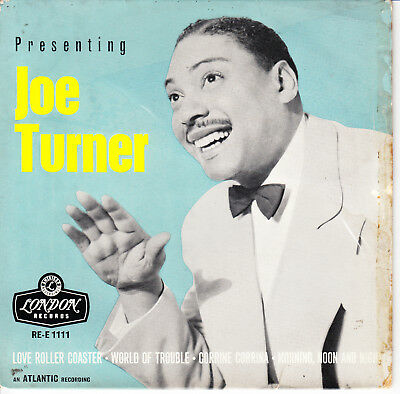 PRESENTING JOE TURNER 1958 TRI LONDON EP *CORRINE CORRINA + 3* ROCK & ROLL BLUES