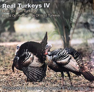 Turkey Hunting CD, Real Turkeys #4 How to Call Turkeys, Lovett E. Williams Jr.