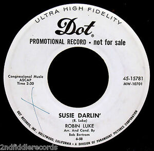 ROBIN-LUKE-Susie-Darlin-Mega-Rare-Rockabilly-Promotional-Only-45-DOT-15781