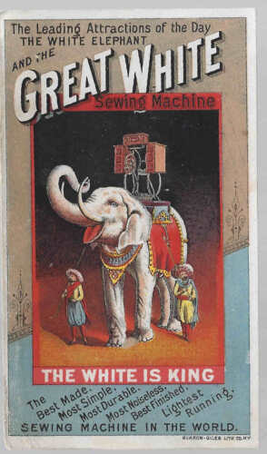 The Great White Sewing Machine-Elephant,Howdah Sewing Machine and Leaders-1880