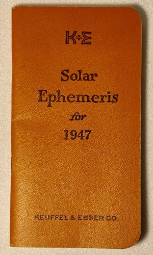 K+E Keuffel & Esser Solar Ephemeris 1947 for Surveyor Surveying - Clean