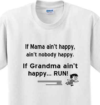 Funny Grandma Gifts (Grandma Ain't Happy Run Grandmother Mama Funny Cute Gift Mom T-shirt Any)
