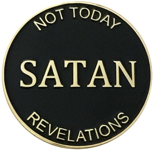Not Today Satan Christian Faith Heads Tails Good Luck Token Challenge Coin