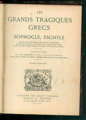 LES GRANDS TRAGIQUES GRECS SOPHOCLE ESCHYLE EURIPIDE GRANDS CLASSIQUES 1916