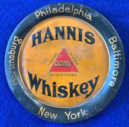 PRE-PRO HANNIS ACME WHISKEY ADVERTISING TIP TRAY rare early 1900
