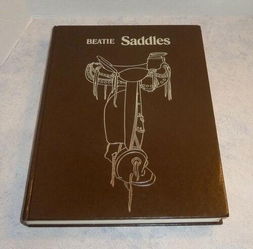 SADDLES ~ BEATIE Hardback Illustrated Encylopedia Western History No Dust Jacket