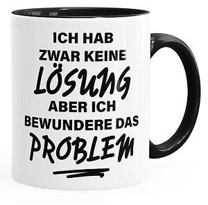 Kaffee-Tasse Ich hab zwar keine Lösung aber ich bewundere das Problem einfarbig