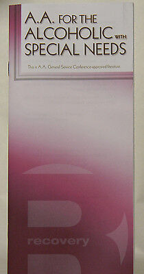 Alcoholics Anonymous For The Alcoholic With Special Needs   Pamphlet