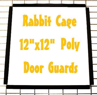 RABBIT CAGE POLY DOOR TRIM GUARDS FOR MEAT / PET BUNNY