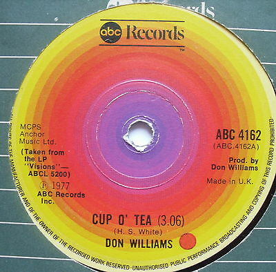 "DON WILLIAMS - Cup O' Tea - Excellent Condition 7"" Single ABC 4162"