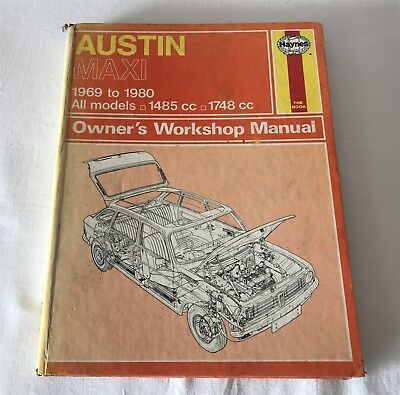 Austin Maxi 1485-1748cc Owners Workshop Manual 1969-80 Haynes 052 Hardback, 1980