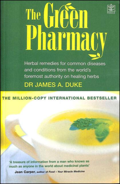 The Green Pharmacy by Duke, James A.