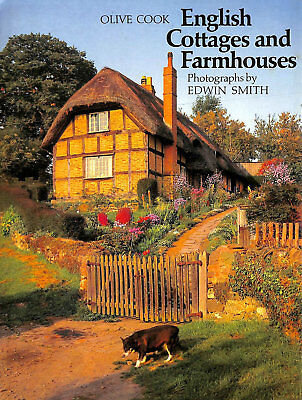 English Cottages and Farmhouses by Cook, Olive (English Cottages)
