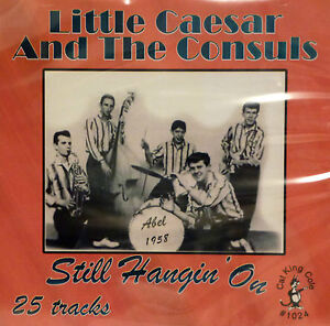 LITTLE-CAESAR-AND-THE-CONSULS-Still-Hangin-On-25-Tracks