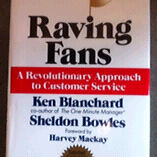 Autographed Raving Fans By Ken Blanchard & Sheldon Bowle