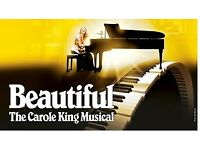 TWO TICKETS FOR BEAUTIFUL - THE CAROLE KING MUSICAL, Sat. 30-09-2017