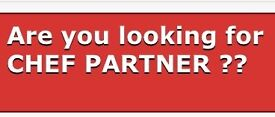 Are you looking for chef partner to 'open new'/run restaurant!!