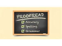 Proofreading and Editing for All Academic Work; Improve your Marks NOW!