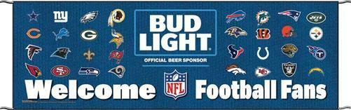 "NEW Bud Light Welcome Football Fans 70"" x 22"" Outdoor Banner"