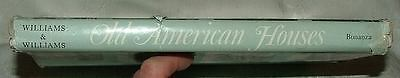 1957 Bonanza Reprint Old American Houses Henry   Ottalie Williams Illustrated