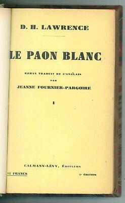 LAWRENCE DAVID HERBERT LE PAON BLANC 2 VOLUMI CALMANN-LEVY 1933 LEGATURA