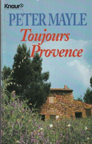 """Peter Mayle """"Toujour Provence"""" Taschenbuch"""