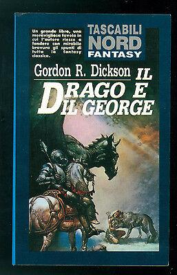 DICKSON GORDON R. IL DRAGO E IL GEORGE NORD 1992 TASCABILI 19 FANTASY