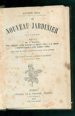 AA. VV LE NOUVEAU JARDINIER ILLUSTRE ANNEE 1870 DONNAUD AGRICOLTURA GIARDINAGGIO