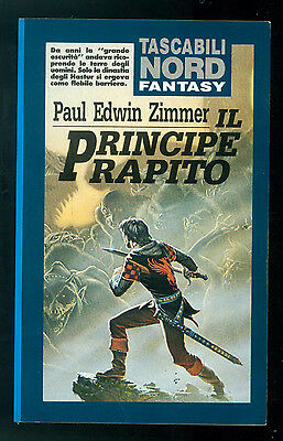 ZIMMER PAUL EDWIN IL PRINCIPE RAPITO NORD 1992 TASCABILI 17 FANTASY
