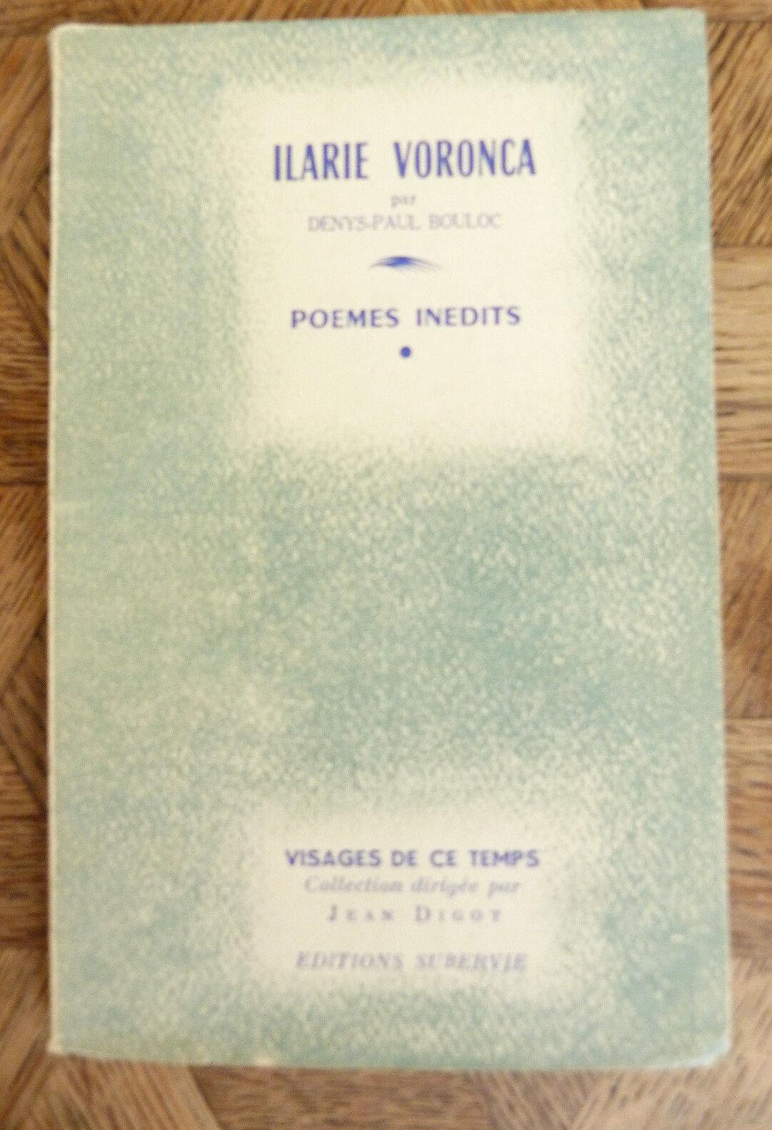 Ilarie Voronca - Par Denys-Paul Bouloc. Poèmes inédits d'Ilarie Voronca