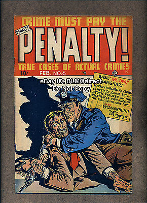 HTF 1949 Crime Must Pay The Penalty #6 G/VG Ace Gerber 5 Rating Detective