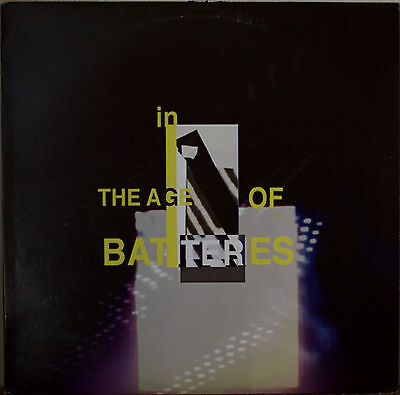 """IN THE AGE OF BATTERIES-NM2011LP TYPO IN MUSICIAN CREDITS """"PAINO"""""""